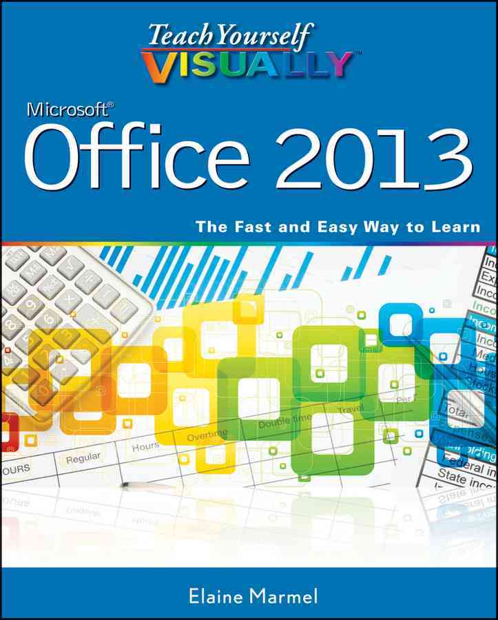 Teach Yourself Visually Office 2013 By Marmel, Elaine